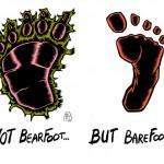 J256 /// BEAR FOOT ? OR BAREFOOT ?